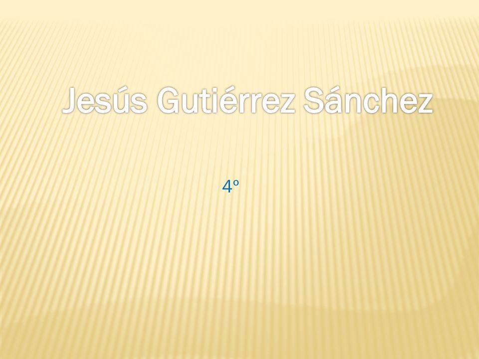 Jesús Gutiérrez Sánchez
