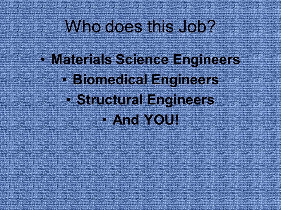 Materials Science Engineers