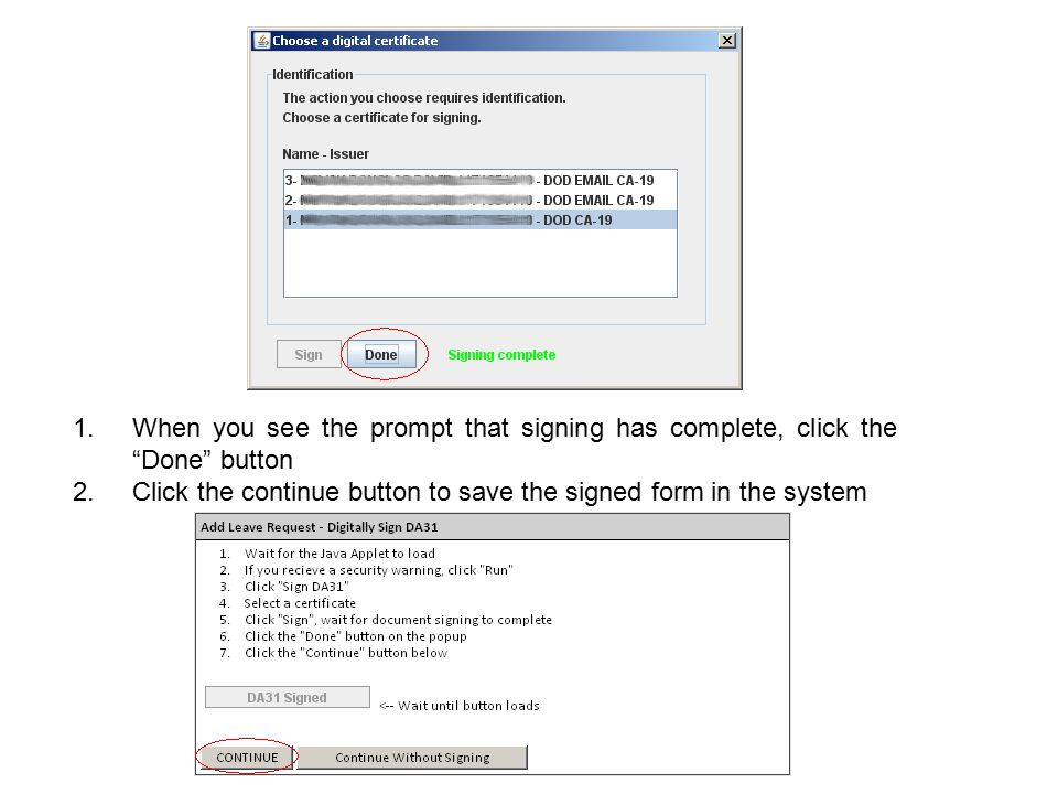 When you see the prompt that signing has complete, click the Done button