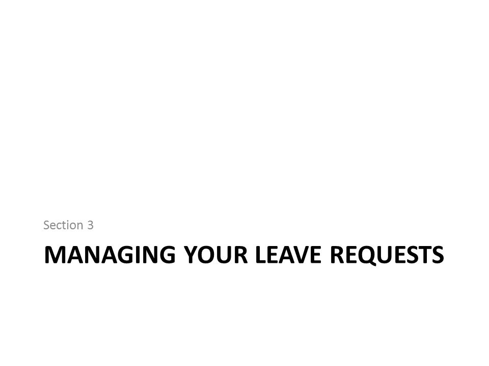 Managing your Leave requests