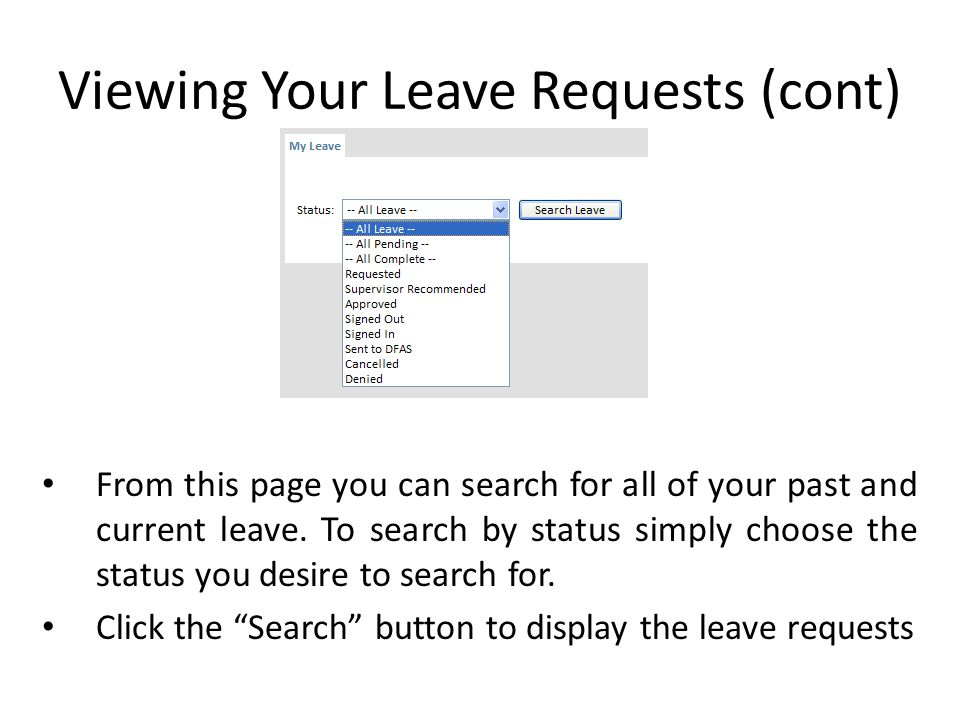 Viewing Your Leave Requests (cont)