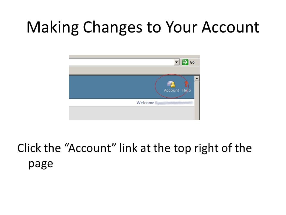 Making Changes to Your Account