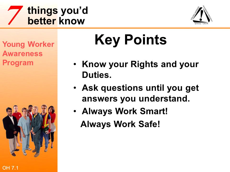 Key Points Know your Rights and your Duties.