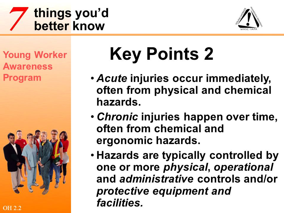 Key Points 2 Acute injuries occur immediately, often from physical and chemical hazards.
