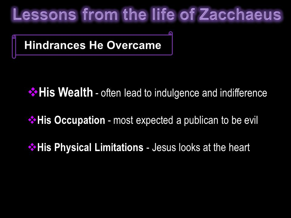 Lessons from the life of Zacchaeus Hindrances He Overcame