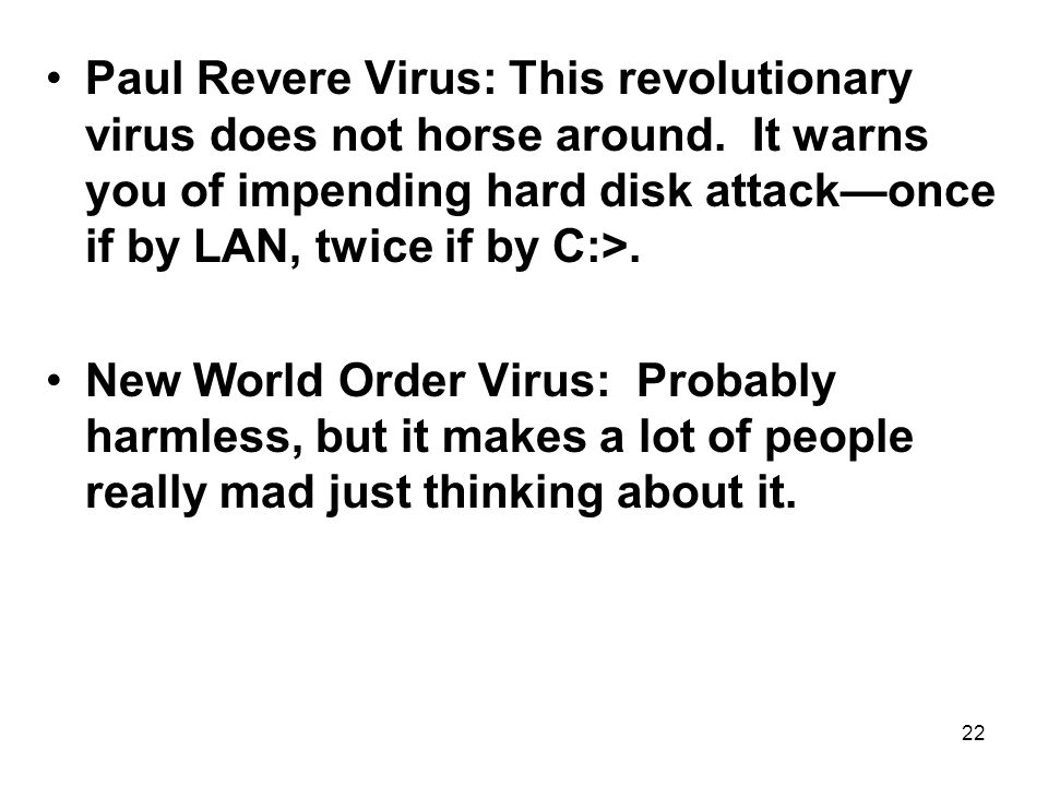 Paul Revere Virus: This revolutionary virus does not horse around
