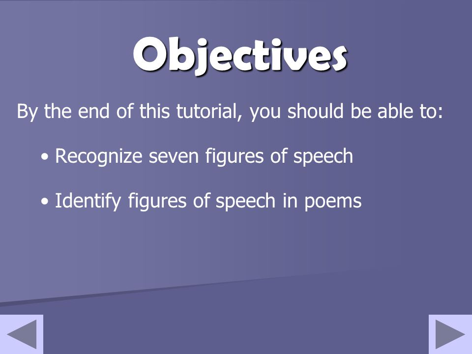 Objectives By the end of this tutorial, you should be able to:
