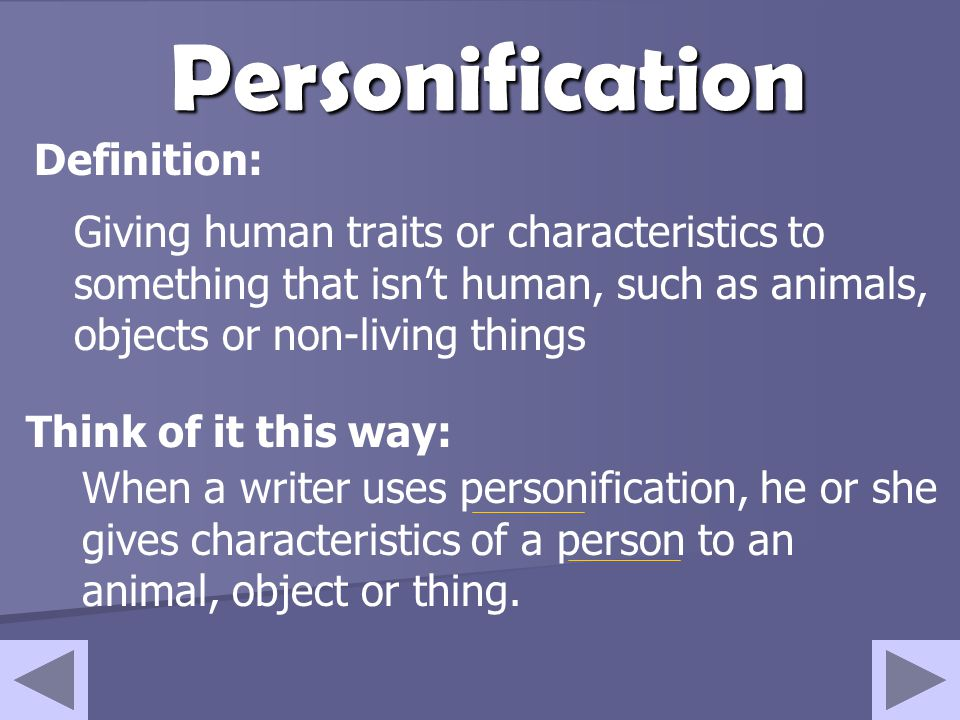 Personification Definition: