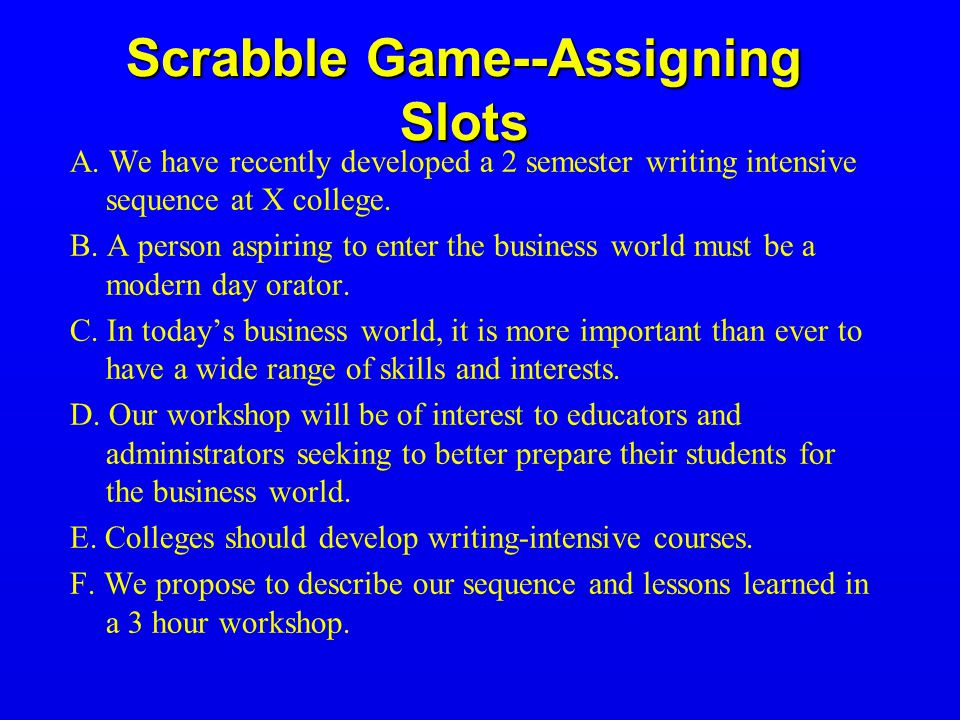 Scrabble Game--Assigning Slots