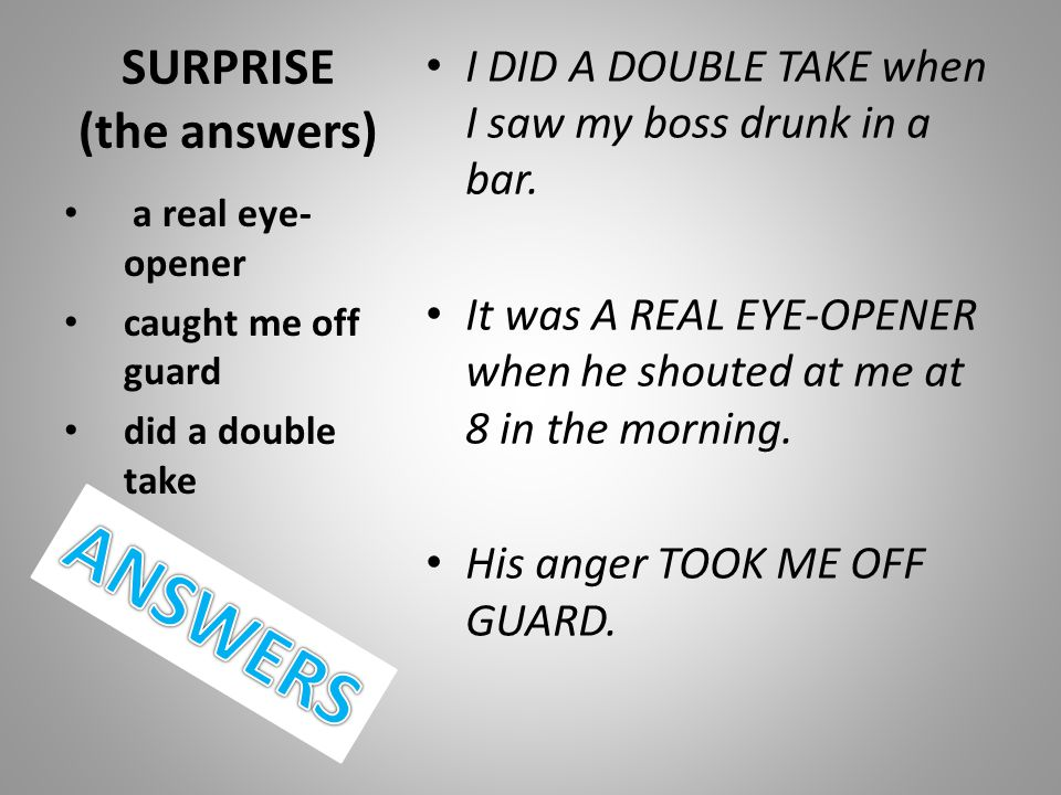 SURPRISE (the answers)