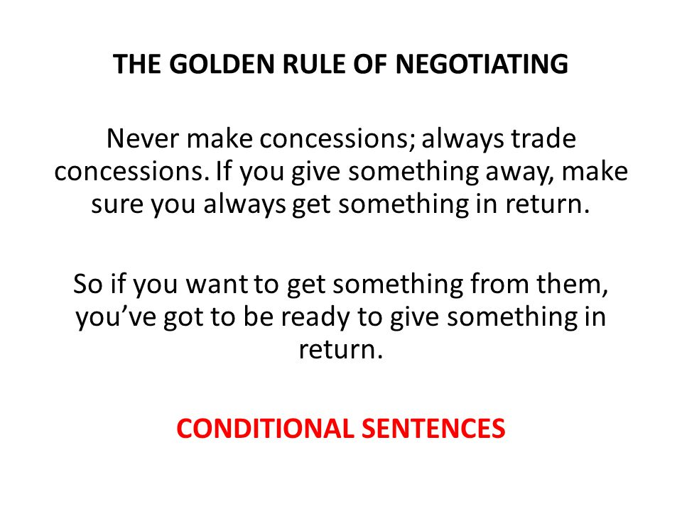 THE GOLDEN RULE OF NEGOTIATING