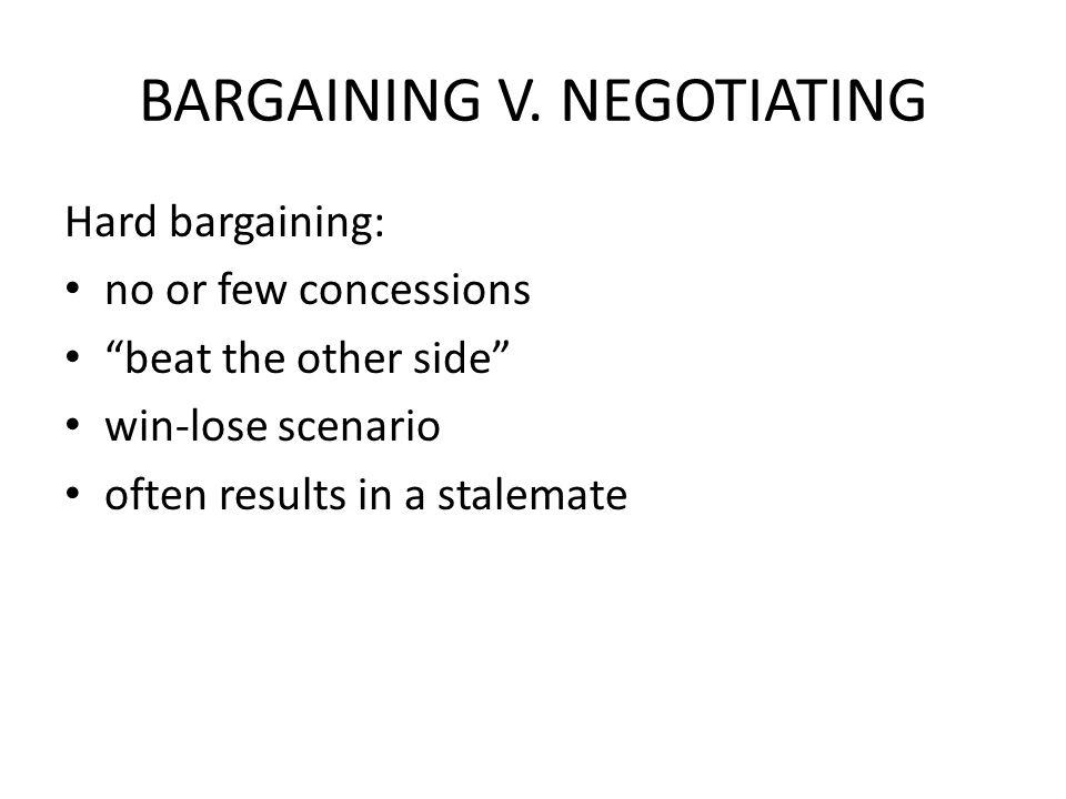 BARGAINING V. NEGOTIATING