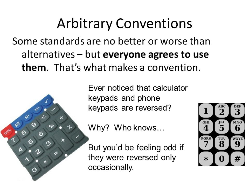 Arbitrary Conventions