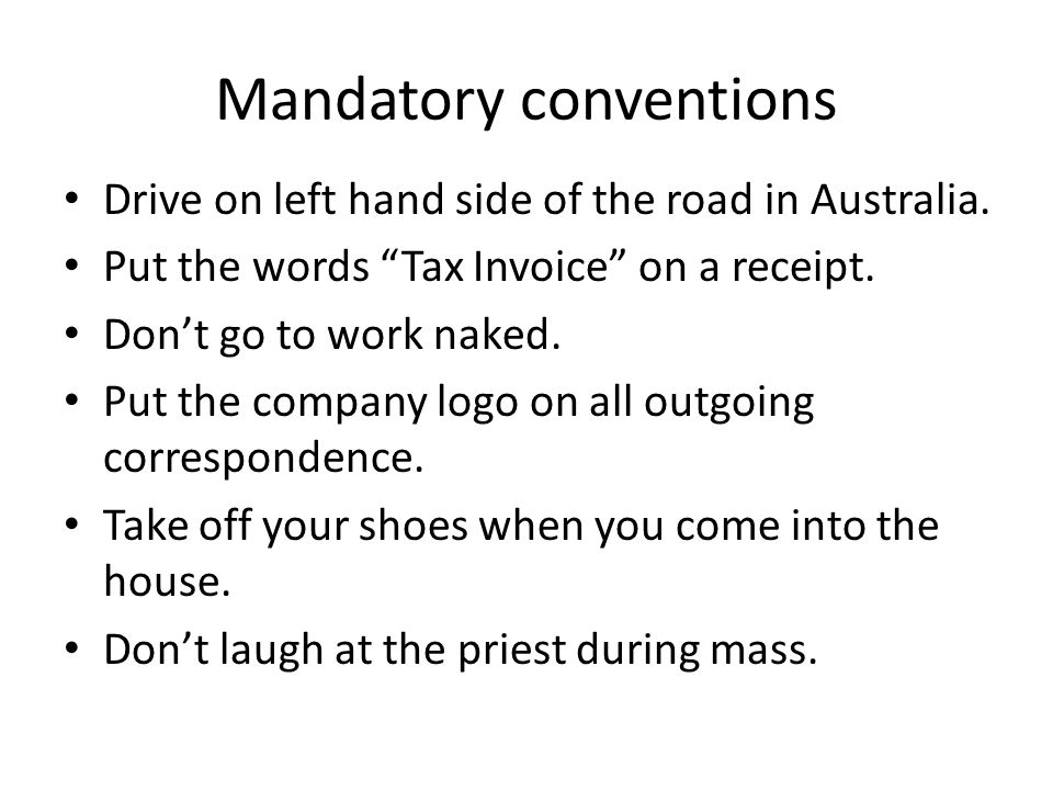 Mandatory conventions