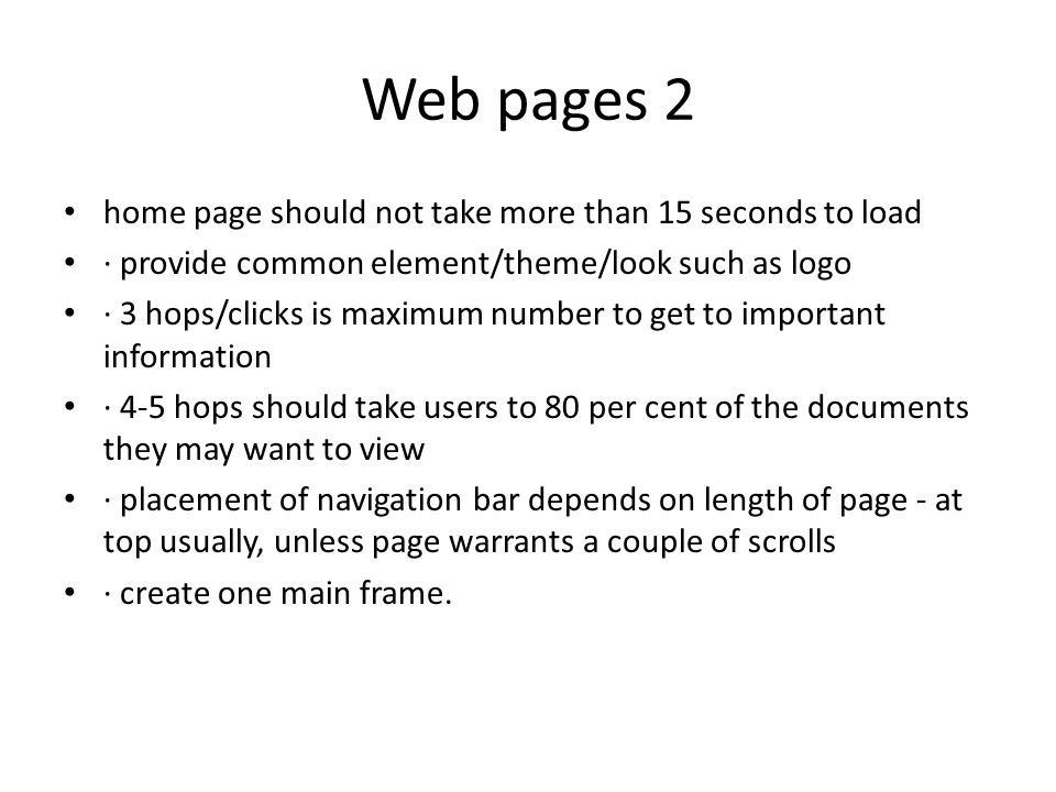 Web pages 2 home page should not take more than 15 seconds to load