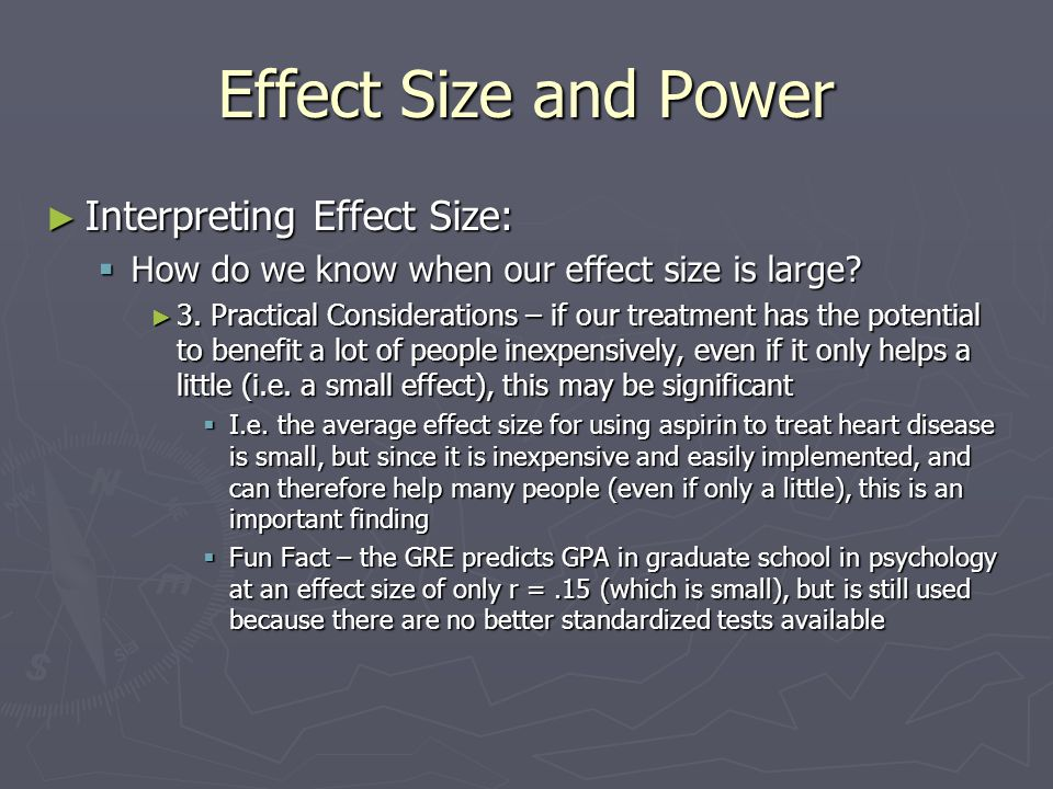Effect Size and Power Interpreting Effect Size: