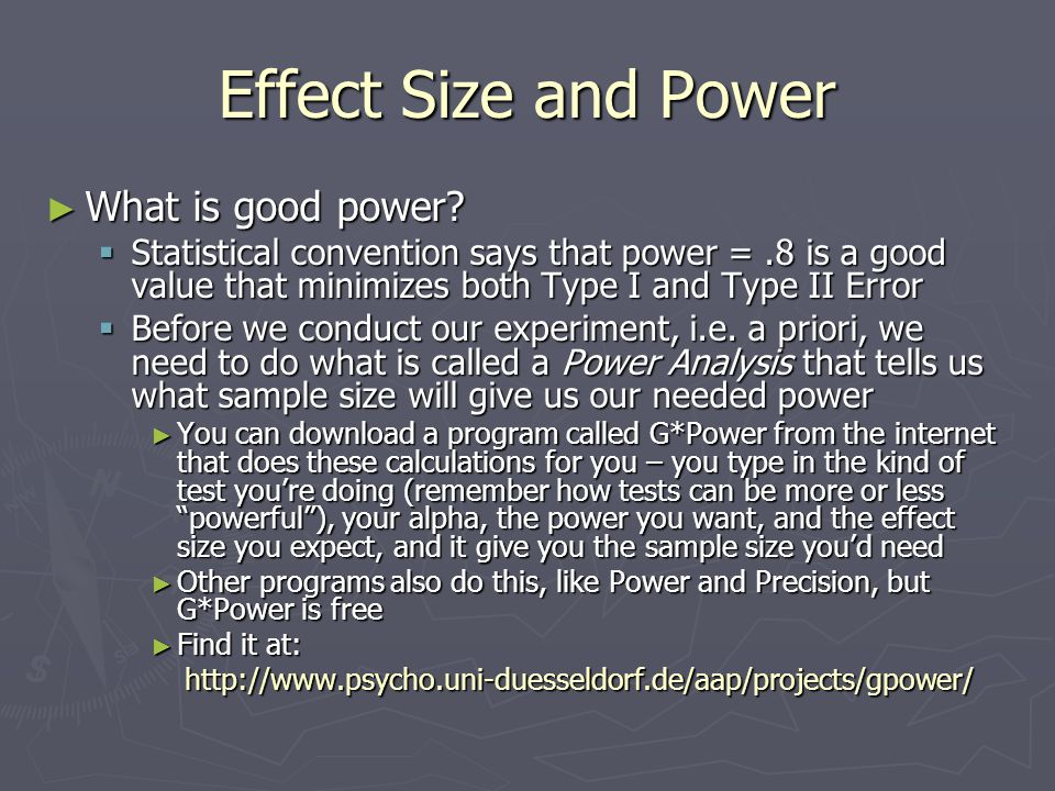 Effect Size and Power What is good power