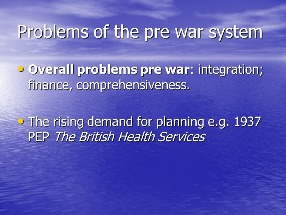 Problems of the pre war system