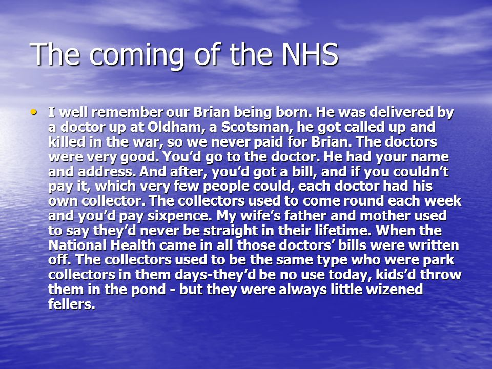 The coming of the NHS