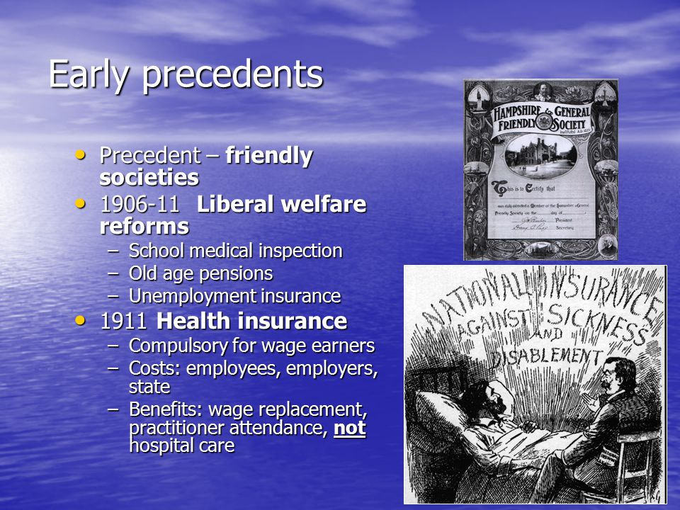 Early precedents Precedent – friendly societies