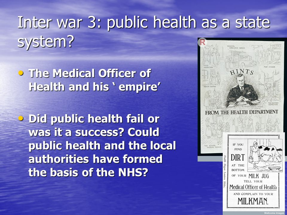 Inter war 3: public health as a state system