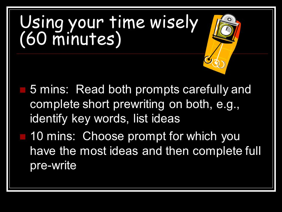 Using your time wisely (60 minutes)