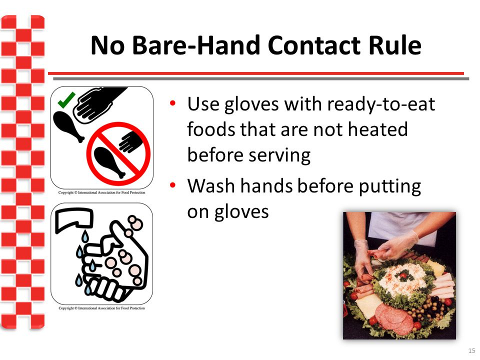 No Bare-Hand Contact Rule