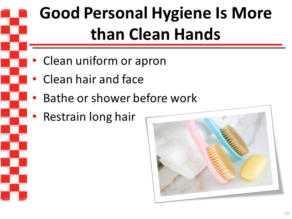 Good Personal Hygiene Is More than Clean Hands