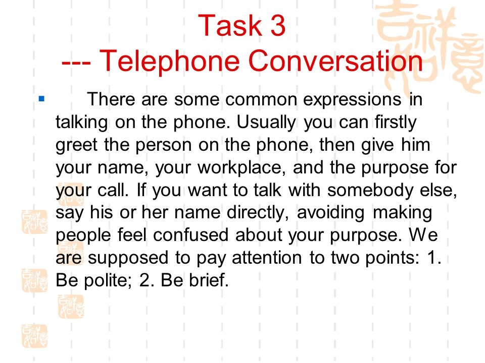 Task 3 --- Telephone Conversation