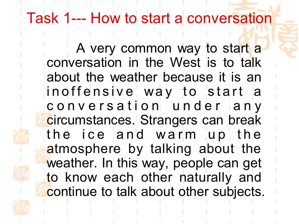 Task 1--- How to start a conversation
