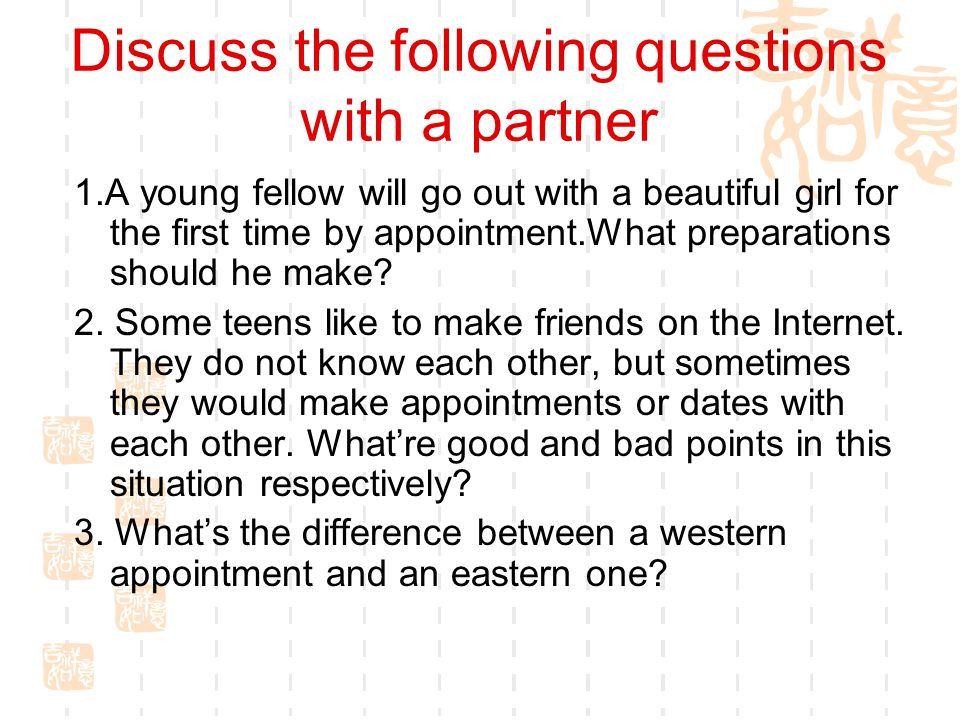 Discuss the following questions with a partner