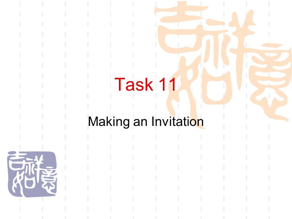 Task 11 Making an Invitation