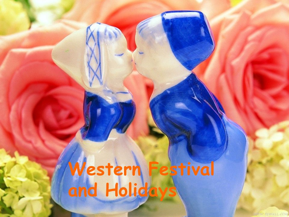 Western Festival and Holidays