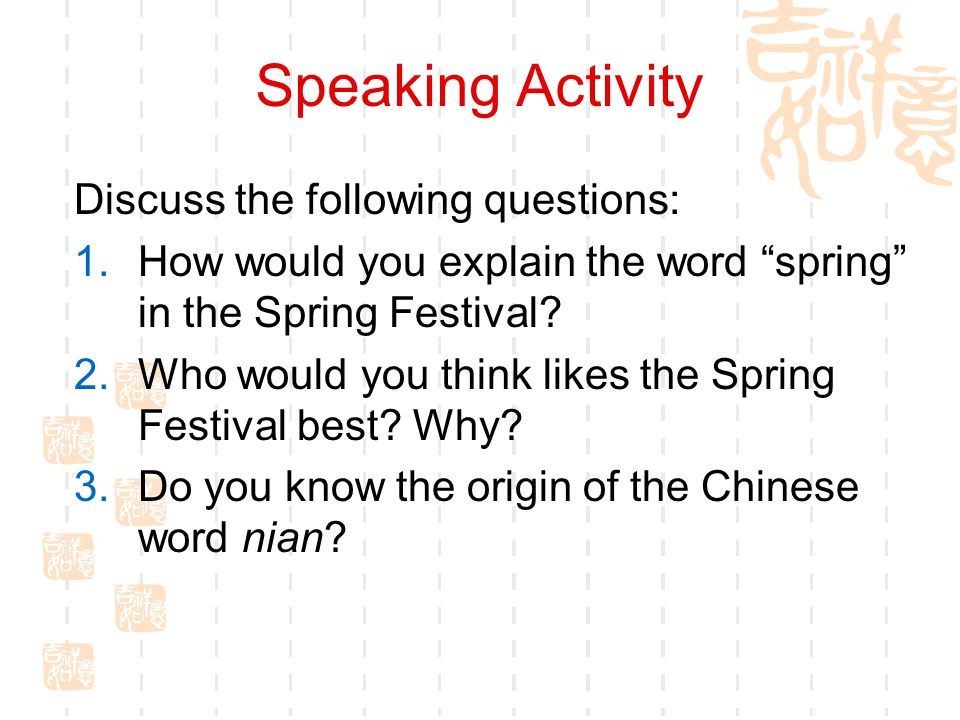 Speaking Activity Discuss the following questions: