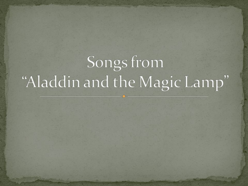 Songs from Aladdin and the Magic Lamp