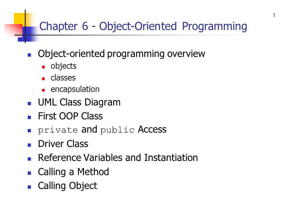 Chapter 6 - Object-Oriented Programming