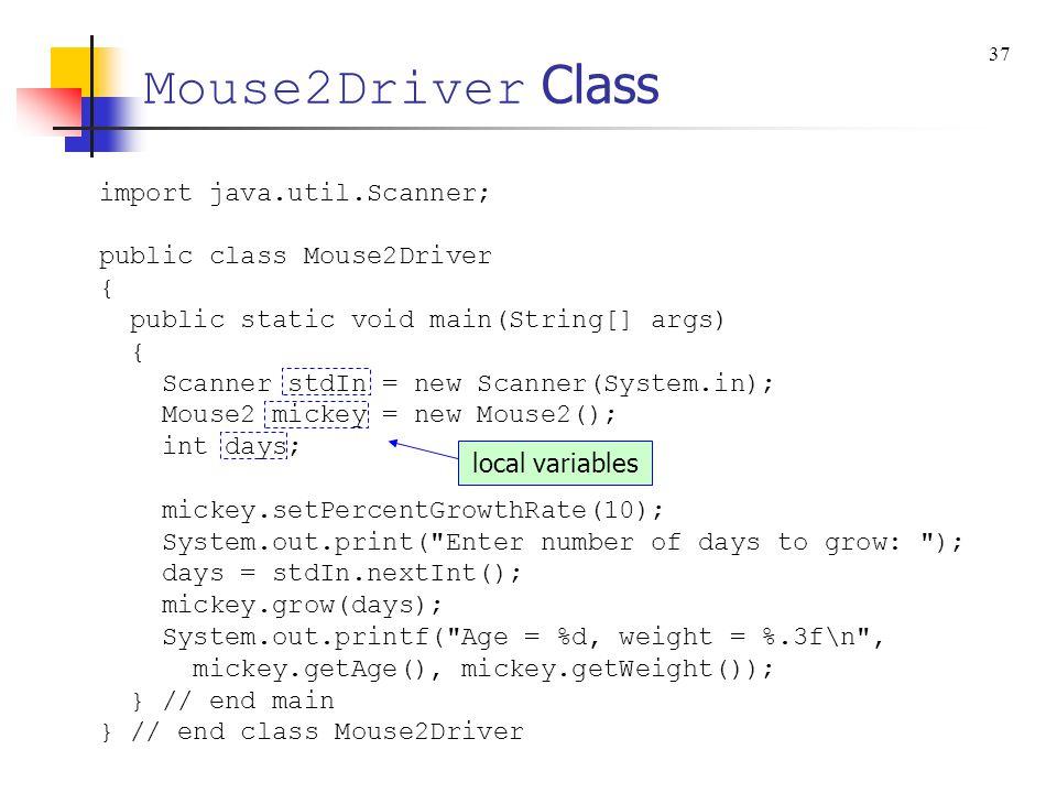 Mouse2Driver Class import java.util.Scanner; public class Mouse2Driver