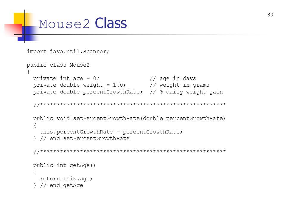 Mouse2 Class 39 import java.util.Scanner; public class Mouse2 {