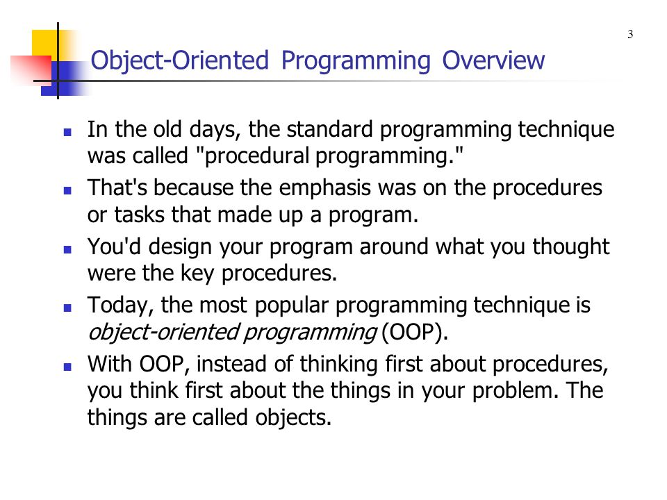 Object-Oriented Programming Overview