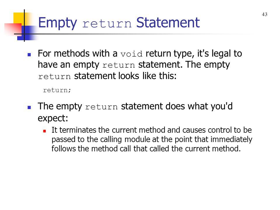 Empty return Statement