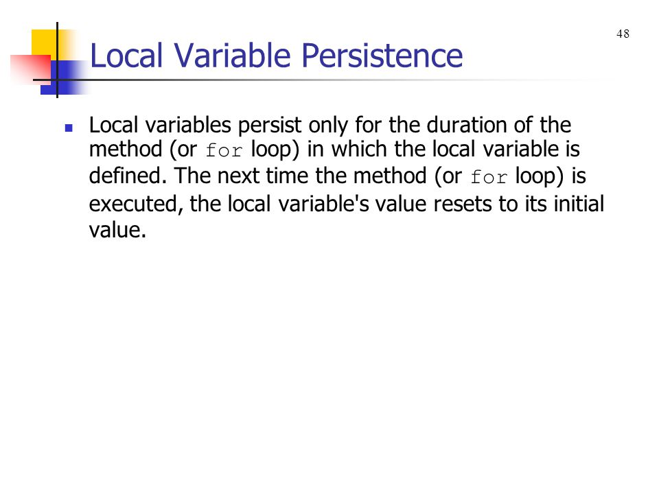 Local Variable Persistence