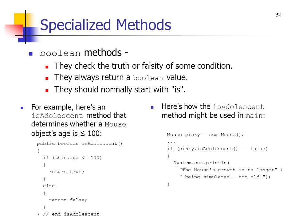 Specialized Methods boolean methods -