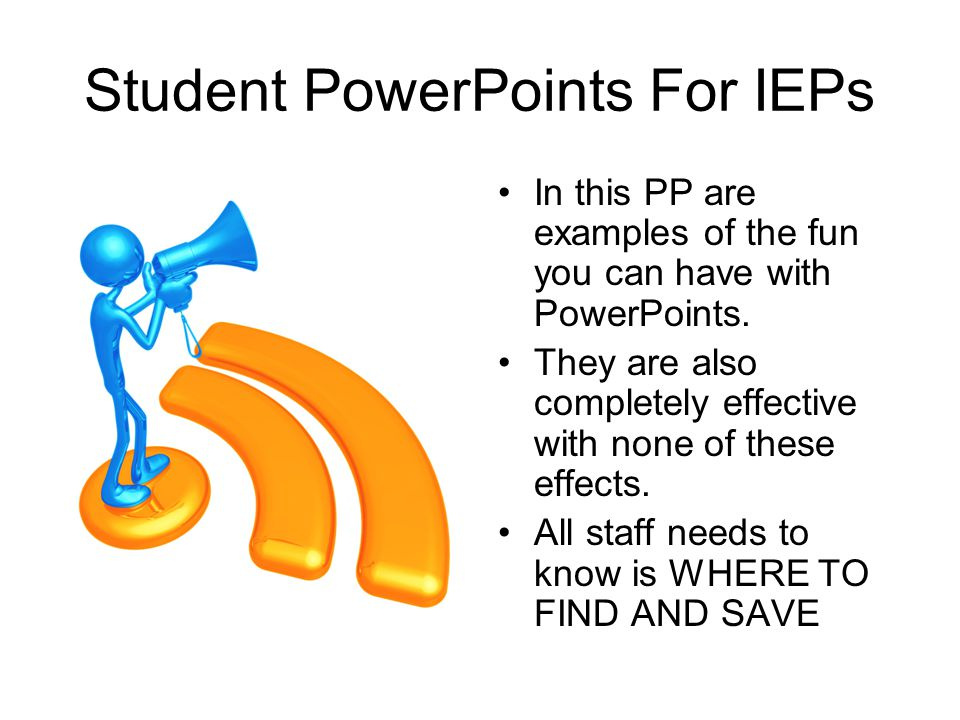 Student PowerPoints For IEPs
