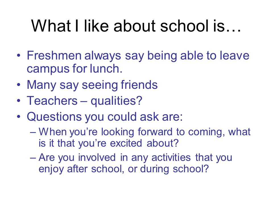 What I like about school is…