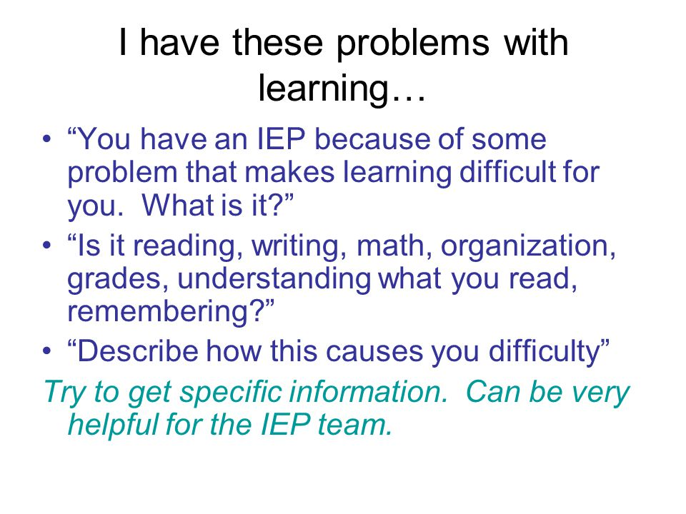 I have these problems with learning…