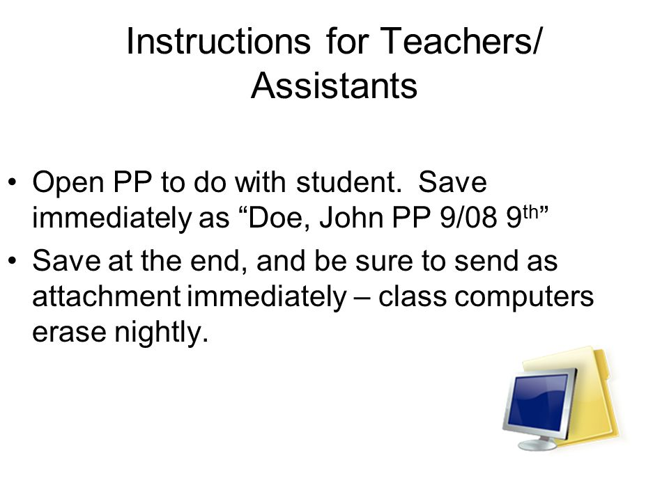 Instructions for Teachers/ Assistants