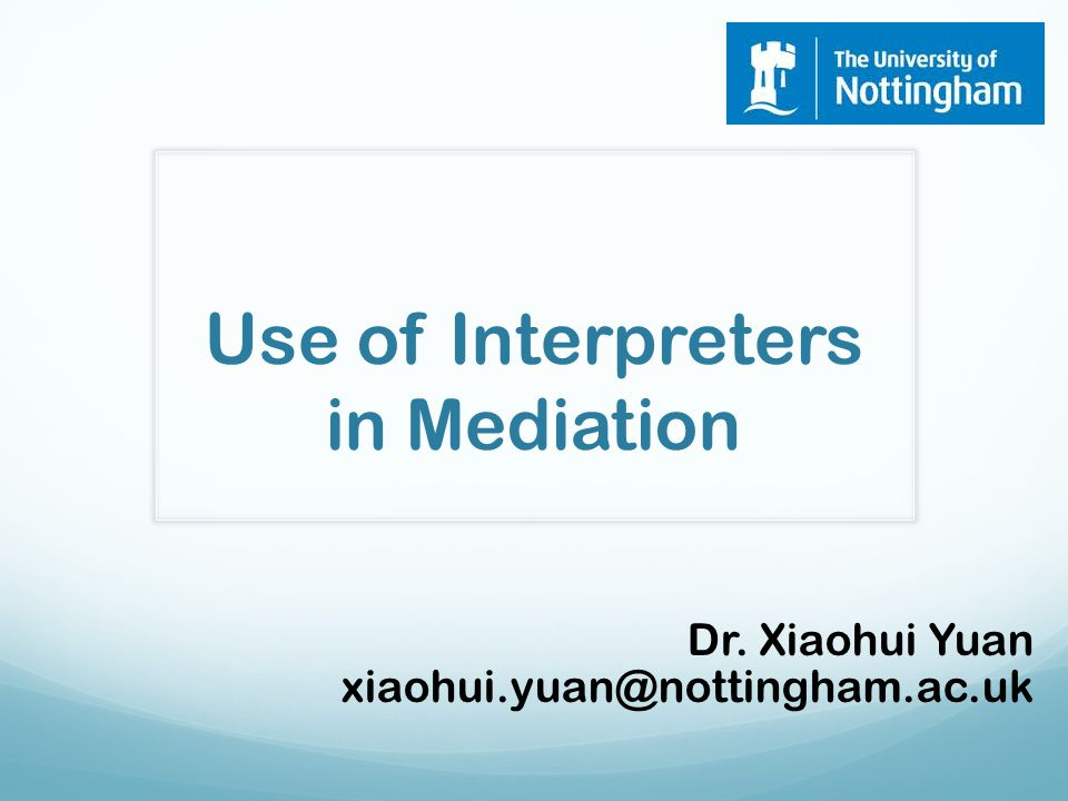 Use of Interpreters in Mediation
