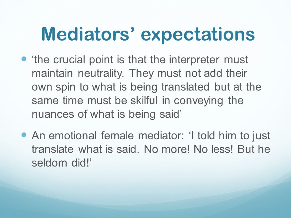 Mediators' expectations