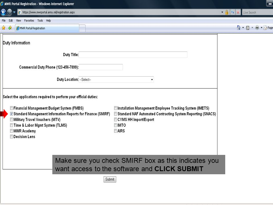 Make sure you check SMIRF box as this indicates you want access to the software and CLICK SUBMIT