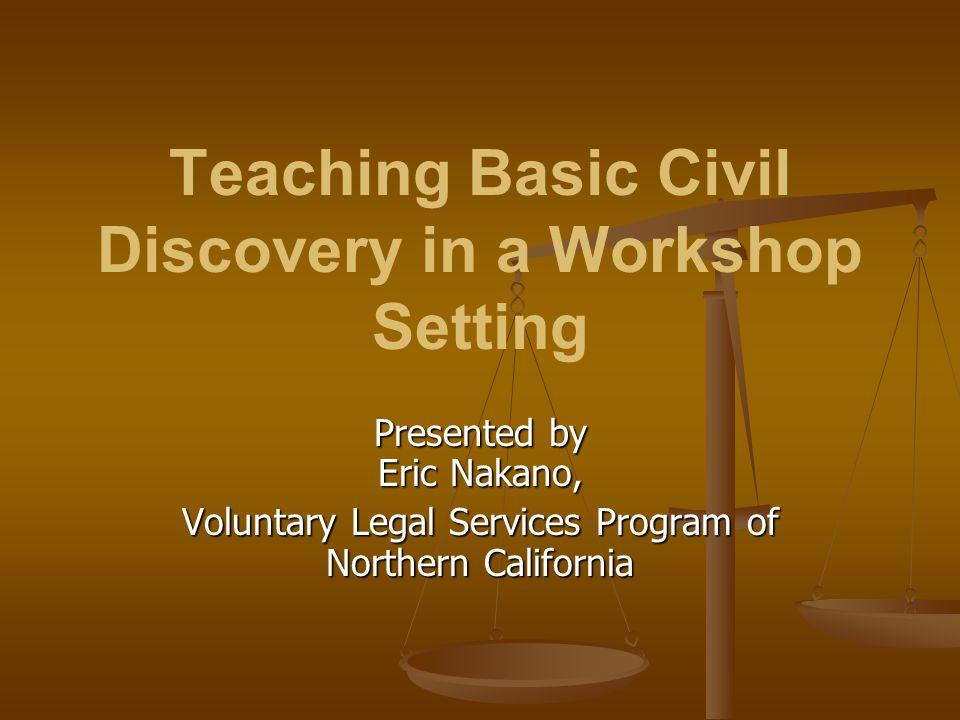 Teaching Basic Civil Discovery in a Workshop Setting